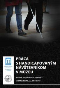 zbornik_praca_s_handicapovanym_navstevnikom_v_muzeu_titulka